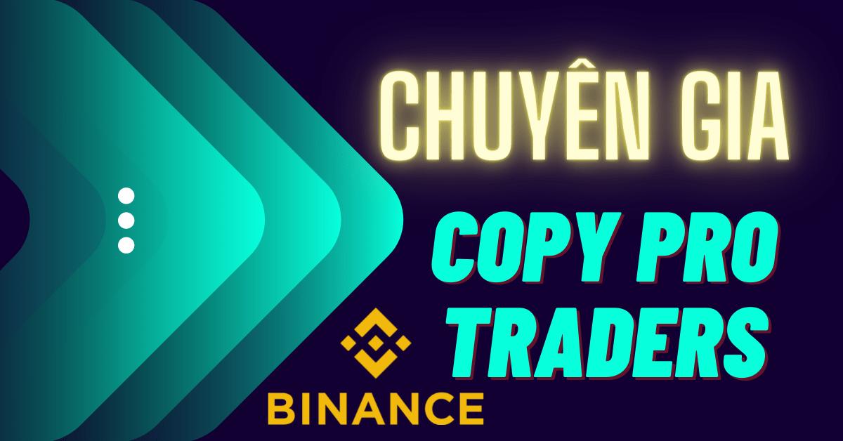 Chuyên gia copy pro traders